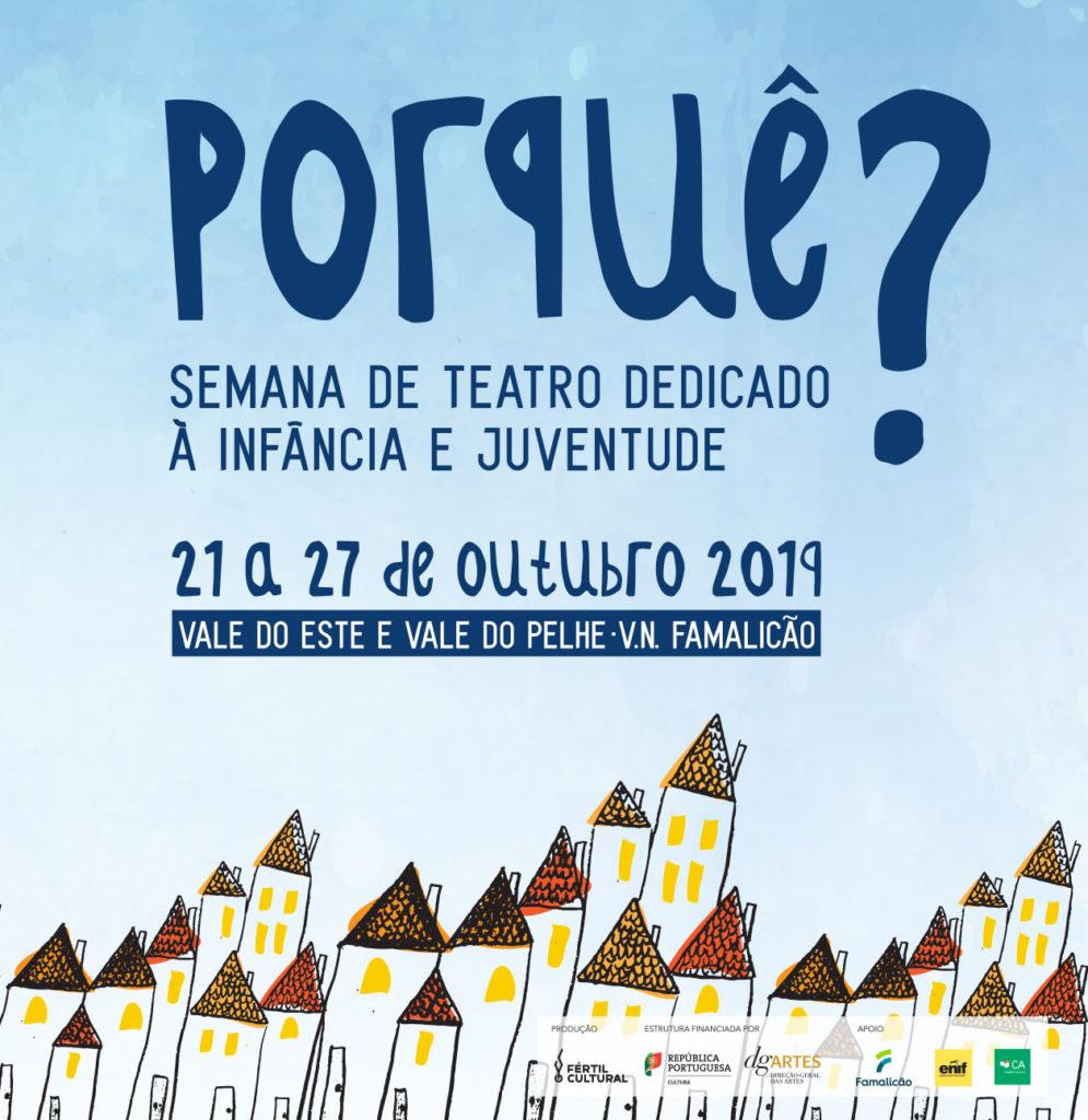 Porquê? Semana de Teatro Dedicado à Infância e Juventude 2019
